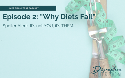 Episode 2: Why Diets Fail