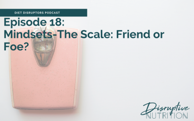Podcast: Episode 18: The Scale, Friend or Foe?