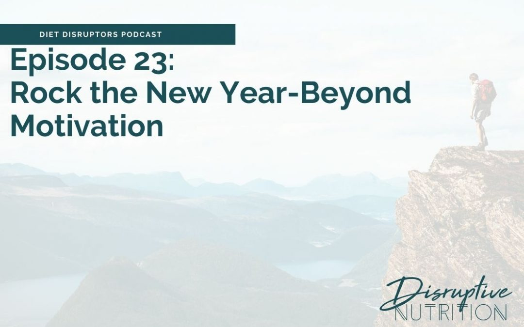 Episode 23: Beyond Motivation