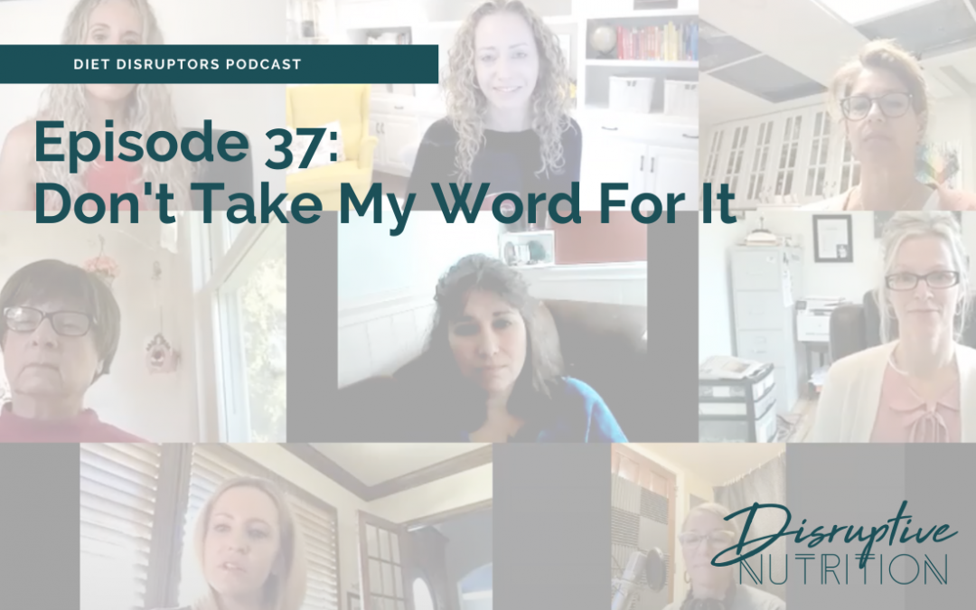 Episode 37: Don't Take My Word For It