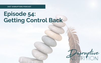 Episode 54: Getting Control Back